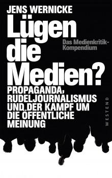 WEST_Werrnicke_Luegen_die_Medien_8.indd
